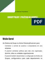 GROUP POLICY ( POLÍTICADE GRUPO)