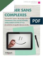 Rediger Sans Complexes - Surmonter La Peur de La Page Blanche Pour Mieux Transmettre Votre Pensee(1)