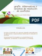 Infografía  Alternativas o mecanismos de resolución de conflictos