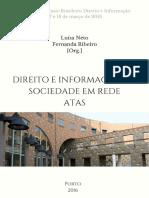 NETO, Luísa; RIBEIRO, Fernanda (orgs.). Direito e informação na sociedade em rede
