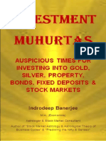 BANERJEE I.  -  Investment Muhurtas - Auspicious Times for Investing into Gold, Silver, Property, Bonds, Fixed Deposits & Stock Markets(1)
