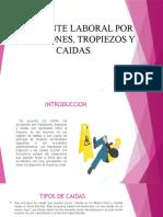ACCIDENTE LABORAL POR RESBALONES, TROPIEZOS Y CAIDAS