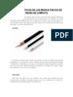 354454951-Caracteristicas-de-Los-Medios-Fisicos-de-Redes-de-Computo.docx