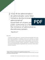 A boa-fé do administrado e do administrador como fator limitativo da discricionariedade administrativa