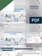 Aula Teórica 8 Geral Controle de Qualidade Validação de Metodologias Analiticas CQ 2020 1 C (1).pdf