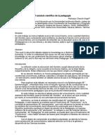 El estatuto científico de la pedagogía(1)