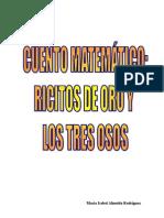 RICITOS DE ORO Y LOS TRES OSOS (PUESTA EN PRÁCTICA EN EL FRANELOGRAMA)