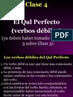 Clase 4  Qal Perfecto--verbos debiles