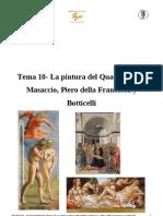 10- La Pintura Del Quattrocento Masaccio, Piero Della Francesca y Botticelli (Bueno)