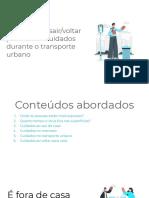 Módulo 3 - Cuidados ao sair_voltar para casa e cuidados durante o transporte urbano.pdf