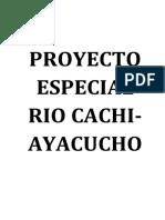 363855576-Proyecto-Especial-Rio-Cachi (1)