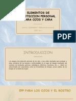 ELEMENTOS DE PROTECCION PERSONAL PARA OJOS Y CARA.pptx