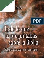 Byler, Dionisio - Todo lo que te preguntabas sobre la Biblia