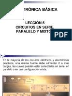 LECCIÓN 05. CIRCUITOS EN SERIE, EN PARALELO Y MIXTOS