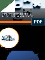 INFRAESTRUCTURA DE TI Y TECNOLOGÍAS EMERGENTES.pptx
