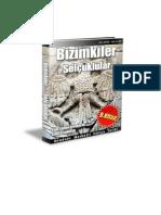 Anadolu Merkezli Dünya Tarihi : Bizimkiler -9. Kitap  Selcuklular