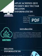 Aplicaciones para detectar delitos informaticos Grupo 4.pptx