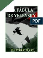 Matthew Hart - La fabula de Yelenski