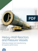 Heavy Wall Reactors Pressure Vessels