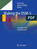 Edward Shorter (auth.), Joel Paris, James Phillips (eds.)-Making the DSM-5_ Concepts and Controversies-Springer-Verlag New York (2013).pdf