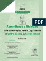 Plan Nacional de Formación Control social a la Gestión Pública - Módulo 0 - Aprendiendo a Dialogar - Guía Metodológica para la Capacitación en Control Social a la Gestión Pública.pdf