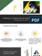 Políticas e Programas de Saúde no Brasil 13 MAIO_2625bb0dc069e0f4ac78781f4be02df8