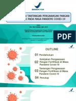 Kebijakan dan Tantangan Pengawasan Pangan Fortifkasi Pada Masa Pandemi