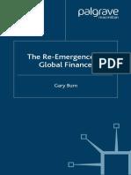 [Gary_Burn]_The_Re-Emergence_of_Global_Finance(BookFi)