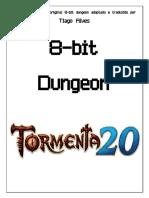 8 bit dungeon - Tormenta 20