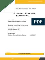 EF_METODOLOGIA  UNIVERSITARIA-OTINIANO GOMEZ CRISTHIAN