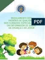 regulamentopadroesqualidadecuidadosespecializadosenfermagemsaudecriancajovem.pdf