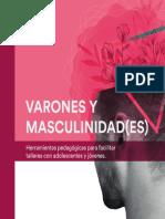 Varones y Masculinidades. Herramientas pedagógicas para facilitar talleres con adolescentes y jóvenes.pdf
