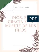 Dios, su Gracia y la muerte de mis hijos.pdf