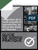 90544-Guide-de-Bonne-Pratique-Integration-de-la-sante-sexuelle-et-reproductive_-du-VIH-et-des-droits-de-lHomme-B_W_original