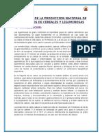 SITUACION DE LA PROUCCION NACIONAL DE LOS GRANOS DE CEREALES Y LEGUMINOSAS