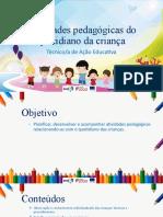 PowerPoint_3281_Atividades pedagógicas do quotidiano da criança