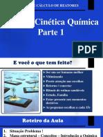 Aula 2 - Cinética Química - Cinética e Cálculo de Reatores.pdf