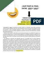 QUÉ PASÓ AL FINAL ENTRE  1820 Y 1852