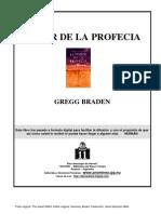 Gregg Braden - El Poder de la Profecía