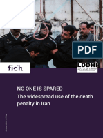NO ONE IS SPARED The widespread use of the death penalty in Iran