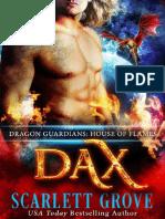 Scarlett Grove - Dragon Guardians 02 - Dax House of Flames