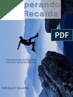 Superando a Recaída por Glacy Calassa (2)