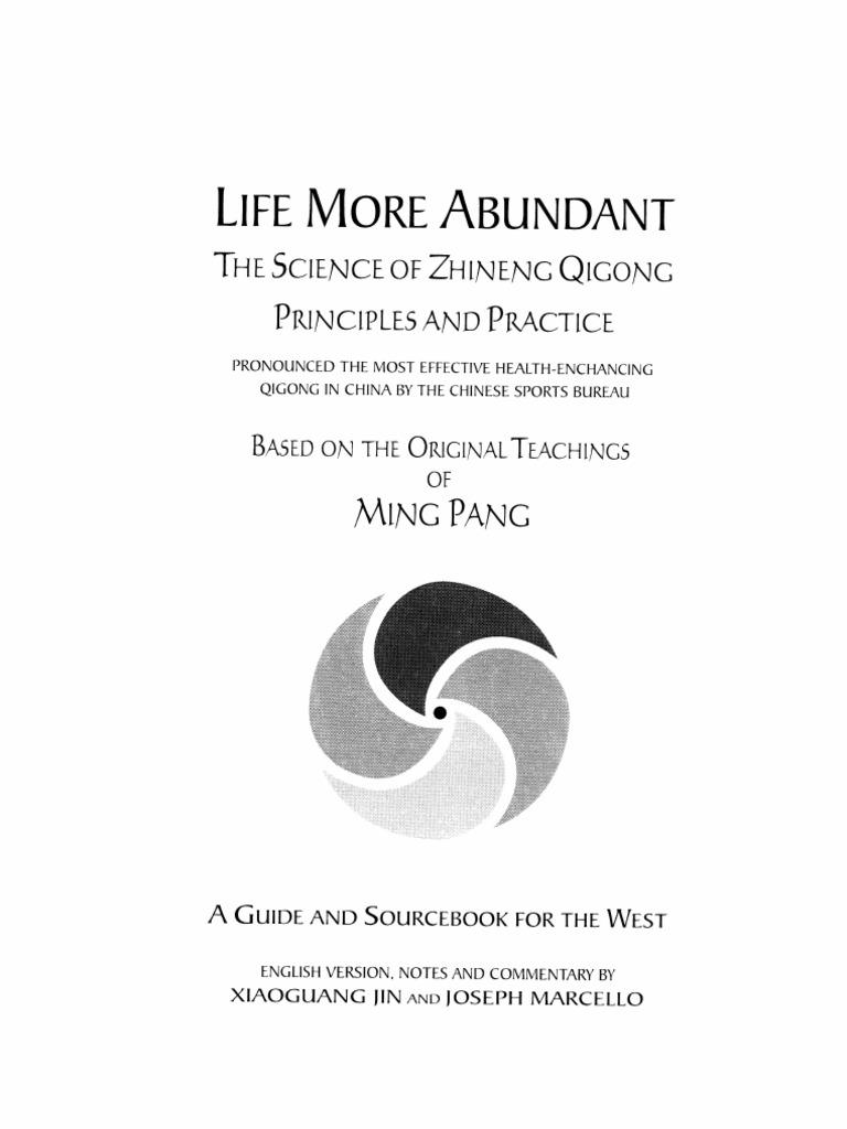 The Science of Zhineng Qigong Life More Abundant Based on Teachings ...