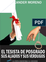 EL TESISTA DE POSGRADO SUS ALIADOS Y SUS VERDUGOS