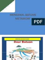 MENGENAL_BATUAN_METAMORF