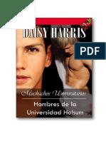 Daisy Harris - Saga Hombres de la Universidad Holsum 01 - Muchachos universitarios.pdf