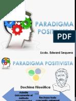 Paradigma Positivista - Edward Sequera
