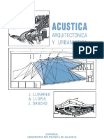 Acustica arquitectura by Javier Sancho Vendrell,  Llinares Galina,  Ana Llopis Reyna