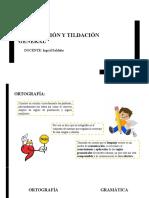 SESIÓN 03 - ACENTUACIÓN Y TILDACIÓN GENERAL