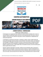 Centro Automotivo Argeo - Câmbio Manual _ Embreagem - EMBREAGEM (CÂMBIO MANUAL) A embreagem é um equipamento .._